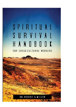 A photo of the book Spiritual Survival Handbook for Cross-Cultural Workers by Robert S Miller